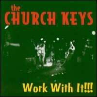 Purchase The Church Keys - Work With It!!!