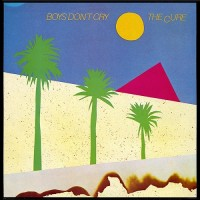 Purchase The Cure - Boys Don't Cry (Reissued 1986) (Vinyl)