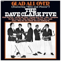 Purchase The Dave Clark Five - Glad All Over (Remastered 2019)