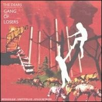 Purchase The Dears - Gang Of Losers