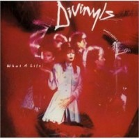 Purchase divinyls - What A Life!