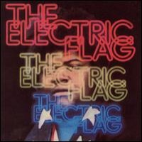 Purchase The Electric Flag - An American Music Band