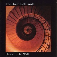 Purchase The Electric Soft Parade - Holes In The Wall