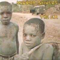 Purchase The Ex - Mudbird Shivers