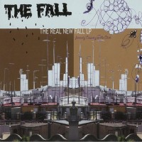 "Purchase The Fall - The Real New Fall LP (Formerly ""Country On The Click"")"