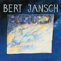 Purchase Bert Jansch - Sketches