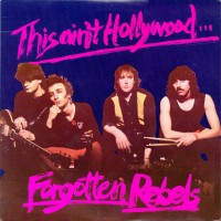 Purchase Forgotten Rebels - This Ain't Hollywood