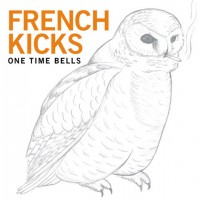 Purchase French Kicks - One Time Bells