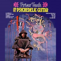 Purchase Friar Tuck - Friar Tuck & His Psychedelic G