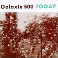 Purchase Galaxie 500 (US) - Today