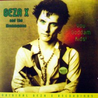Purchase Geza X And The Mommymen - You Goddam Kids!