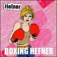 Purchase Hefner - Boxing Hefner