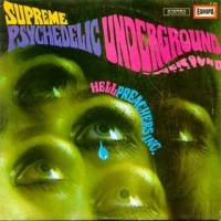 Purchase Hell Preachers Inc. - Supreme Psychedelic Underground