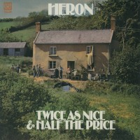 Purchase Heron - Twice As Nice & Half The Price