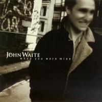 Purchase John Waite - When You Were Mine