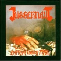 Purchase Juggernaut - Baptism Under Fire