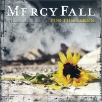 Purchase Mercy Fall - For The Taken