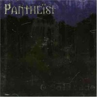 Purchase Pantheist - O Solitude