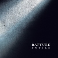 Purchase The Rapture - Futile