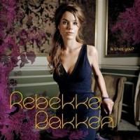 Purchase Rebekka Bakken - Is That You?