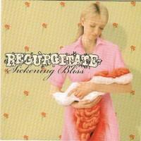 Purchase Regurgitate - Sickening Bliss