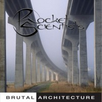 Purchase Rocket Scientists - Brutal Architecture