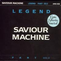 Purchase Saviour Machine - Legend - Part III:I