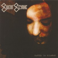 Purchase Silent Scythe - Suffer In Silence