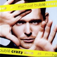 Purchase Michael Buble - Crazy Love