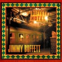 Purchase Jimmy Buffett - Buffet Hotel