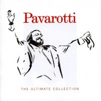 Purchase Luciano Pavarotti - The Ultimate Collection