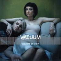 Purchase Vacuum - Culture Of Night