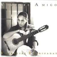 Purchase Vicente Amigo - Vivencias Imaginadas