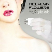 Purchase Helalyn Flowers - Plaestik (EP)