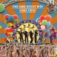 Purchase Take That - The Greatest Day: Take That Present The Circus Live CD 2