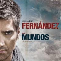 Purchase Alejandro Fernandez - Dos Mundos (Tradicion)