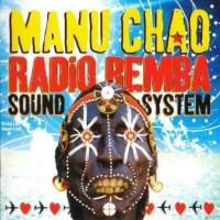 Purchase Manu Chao - Radio Bemba Sound System