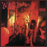 Purchase W.A.S.P. - Live...In The Raw