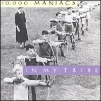 Purchase 10,000 Maniacs - In My Tribe