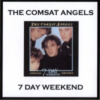 Purchase Comsat Angels - 7 Day Weekend