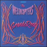 Purchase The Hellacopters - Grande Rock