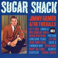 Purchase Jimmy Gilmer & Fireballs - Sugar Shack