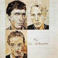 Purchase The Go-Betweens - Send Me A Lullaby
