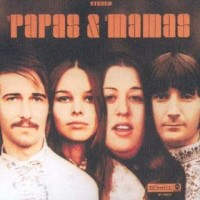 Purchase The Mamas And The Papas - The Papas & The Mamas