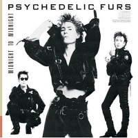 Purchase The Psychedelic Furs - Midnight To Midnight