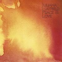 Purchase Juliana Hatfield - Peace & Love