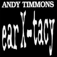 Purchase Andy Timmons - Ear X-Tacy