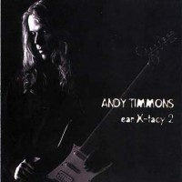 Purchase Andy Timmons - Ear X-Tacy 2