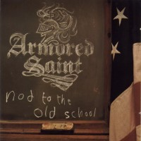 Purchase Armored Saint - Nod To The Old School