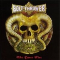 Purchase Bolt Thrower - Who Dares Wins